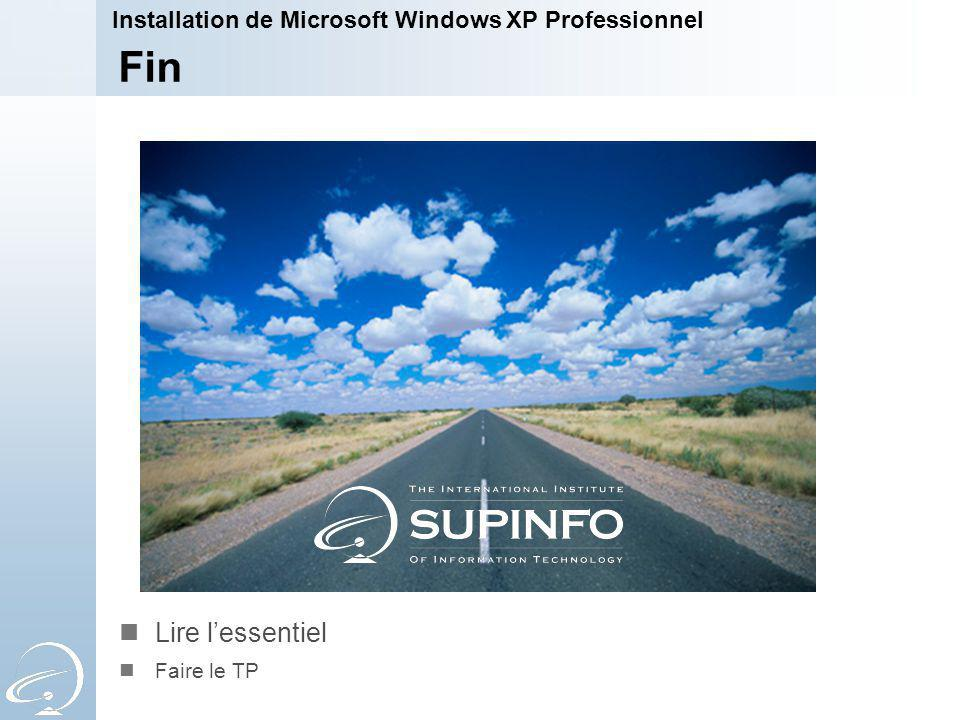 1-Apr-17 Installation de Microsoft Windows XP Professionnel. [Title of the course] Fin.